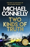 Connelly, Michael | Two Kinds of Truth | Signed First UK Edition Book