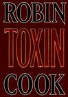 Cook, Robin - Toxin (Signed First Edition)