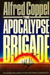 Apocalypse Brigade, The | Coppell, Alfred | First Edition Book