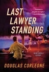 Corleone, Douglas - Last Lawyer Standing (Signed First Edition)
