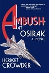 Ambush at Osirak | Crowder, Herbert | First Edition Book