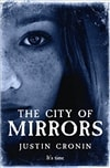 Cronin, Justin | City of Mirrors, The | Signed First UK Edition Book