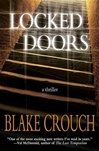 Crouch, Blake - Locked Doors (Signed First Edition)