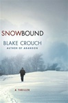 Signed Blake Crouch Snowbound
