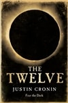 Twelve, The | Cronin, Justin | Signed First Edition UK Book