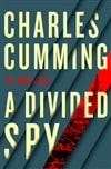 Cumming, Charles | Divided Spy, A | Signed First Edition Book