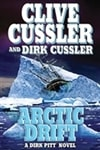 Cussler, Clive & Cussler, Dirk | Arctic Drift | Double Signed First Edition Book