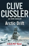 Cussler, Clive & Cussler, Dirk - Arctic Drift (Double-Signed First Edition UK)