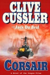 Cussler, Clive & DuBrul, Jack - Corsair (Double-Signed First Edition)