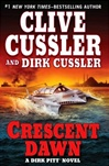 Cussler, Clive & Cussler, Dirk - Crescent Dawn (Double-Signed First Edition)