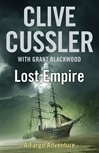 Cussler, Clive & Blackwood, Grant - Lost Empire (Double-Signed First Edition UK)