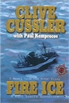 Cussler, Clive & Kemprecos, Paul | Fire Ice | Double Signed First Edition Book