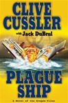 Cussler, Clive & DuBrul, Jack - Plague Ship (Double-Signed First Edition)