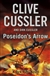 Cussler, Clive & Cussler, Dirk - Poseidon's Arrow (Double-Signed, 1st, UK)