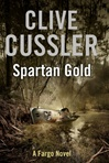 Cussler, Clive & Blackwood, Grant - Spartan Gold (Double-Signed First Edition UK)