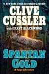 Cussler, Clive & Blackwood, Grant | Spartan Gold | First Edition Book