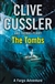 Cussler, Clive / Perry, Thomas - Tombs, The (Signed, UK)
