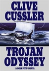 Cussler, Clive - Trojan Odyssey (First Edition)