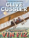 Cussler, Clive - Adventures of Vin Fiz, The (Signed First Edition)