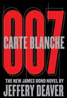 Carte Blanche 007 by Jeffery Deaver