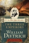 Dietrich, William - Three Emperors, The (Signed First Edition)