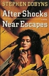 Dobyns, Stephen - After Shocks, Near Escapes (First UK Signed)