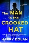 Dolan, Harry | Man in the Crooked Hat, The | Signed First Edition Book