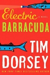 Dorsey, Tim - Electric Barracuda (Signed First Edition)