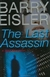 Eisler, Barry - Last Assassin, The (Signed First Edition)