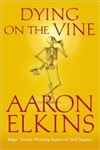 Dying on the Vine | Elkins, Aaron | Signed First Edition Book