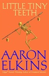 Little Tiny Teeth | Elkins, Aaron | Signed First Edition Book