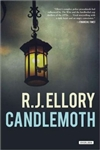 Ellory, R.J. - Candlemoth (Signed, 1st)