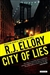 Ellory, R.J. - City of Lies (Signed, 1st)