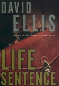 Life Sentence by David Ellis