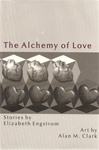 Engstrom, Elizabeth - Alchemy of Love (Signed First Edition)