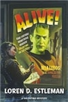 Estleman, Loren D. - Alive! (Signed, 1st)