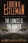 Estleman, Loren D. | Lioness Is the Hunter, The | Signed First Edition Book