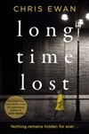 Ewan, Chris | Long Time Lost | Signed First Edition Book