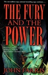 Farris, John - Fury and the Power, The (Signed First Edition)
