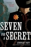 Faye, Lyndsay - Seven for a Secret (Signed, 1st)