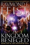 Feist, Raymond E. - Kingdom Besieged, A (Signed First Edition)
