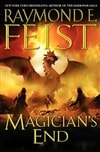 Feist, Raymond - Magician's End (Signed First Edition)