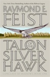 Feist, Raymond - Talon of the Silver Hawk (Signed First Edition)