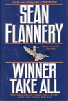 Flannery, Sean (Hagberg, David) - Winner Take All (Signed First Edition)