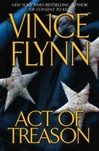 Flynn, Vince - Act of Treason (Signed First Edition)