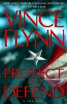 Protect and Defend | Flynn, Vince | Signed First Edition Book