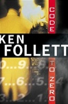 Follett, Ken - Code to Zero (Signed First Edition)