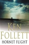 Follett, Ken | Hornet Flight | Signed First Edition UK Book