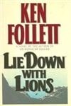 Follett, Ken | Lie Down with Lions | Signed First Edition Book