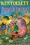 Follett, Ken | Power Twins, The | Signed First Edition Book